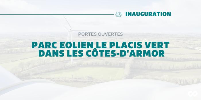 Inauguration du Parc Eolien «Le Placis Vert»
