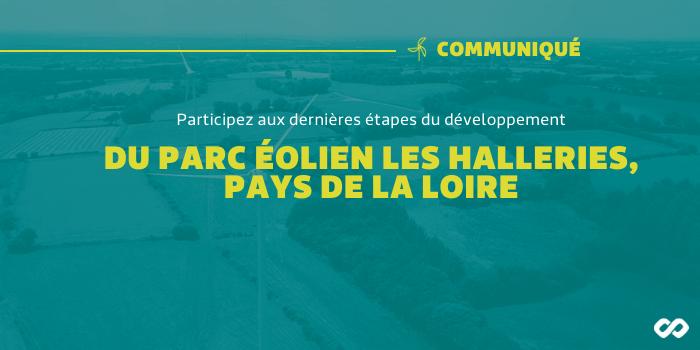 Prêtez pour le projet éolien Les Halleries, Pays de la Loire