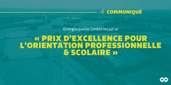 L'entreprise Energiequelle reçoit le « prix d'excellence pour l'orientation professionnelle et scolaire »