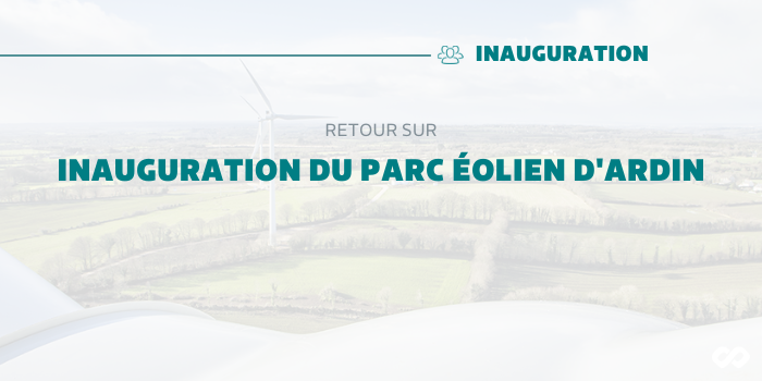 Retour sur l'inauguration du Parc Eolien d'Ardin