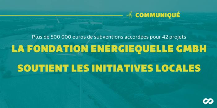 La fondation Energiequelle GmbH soutient les initiatives locales